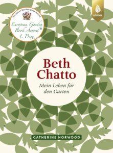 Beth Chatto   Mein Leben für den Garten