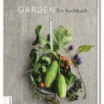 Garden  Ein Kochbuch